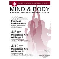 MIND & BODY II: MUSICIANS ARE ATHLETES: THE PHYSICAL...