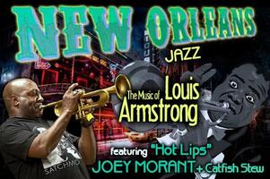 """The Music Of LOUIS ARMSTRONG """"Hot Lips"""" JOEY MORANT +..."""