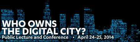 UCLA LUSKIN CONFERENCE: Who Owns the Digital City?