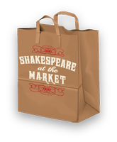 SHAKESPEARE AT THE MARKET: Much Ado About Nothing