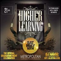 HIGHER LEARNING - THE OFFICIAL GRADUATION NIGHT...