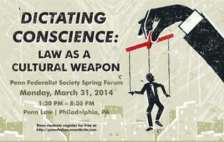 Dictating Conscience: Law as a Cultural Weapon
