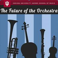 The Future of the Orchestra