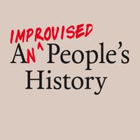 An Improvised People's History