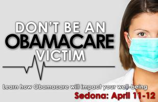 Don't Be an ObamaCare Victim – Sedona