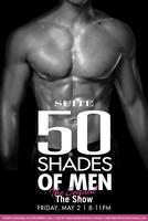 50 Shades of Men The Show The Sequel