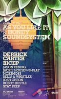 AYLI & Honey Soundsystem Present Derrick Carter and...