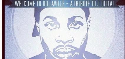 Welcome to DILLAville | J DILLA TRIBUTE w/ Slum...