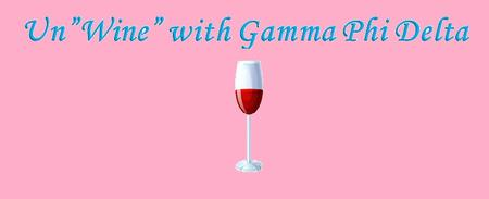 "Twist presents....Un""Wine"" with Gamma Phi Delta"