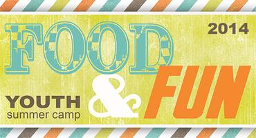 Youth FOOD & FUN Summer Camp