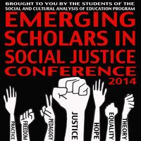 The Emerging Scholars in Social Justice Conference
