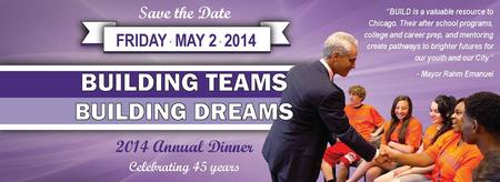 BUILD Annual Dinner: BUILDing Teams, BUILDing Dreams