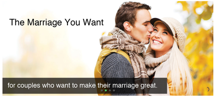 The Marriage You Want   -  Sept 19/20