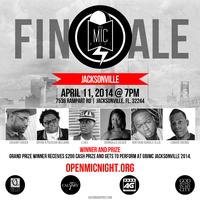 Grand Finale- OPEN MIC NIGHT -Jacksonville 2014