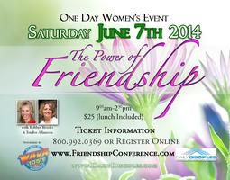 The Power of Friendship Conference-Washington, DC