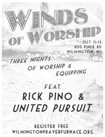 Winds Of Worship w United Pursuit & Rick Pino
