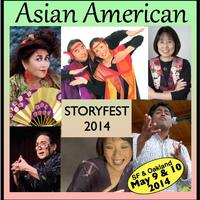 Asian American StoryFest (May 9: SF) & (May 10:...