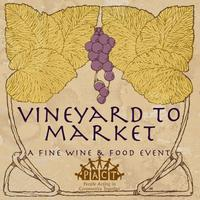 Vineyard to Market, A Fine Wine & Gourmet Food Charity...