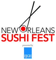 New Orleans Sushi Fest presented by East Jefferson Gene...