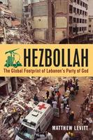 Hezbollah: The Global Footprint of Lebanon's Party of...