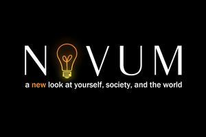 NOVUM: A New Look at Yourself, Society, and the World