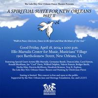 A Spiritual Suite for New Orleans Part II