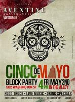 Cinco De Mayo Alley Party | Friday, May 2nd | Taverna...