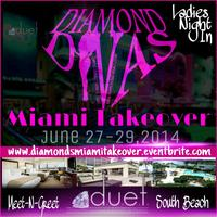 Diamond Divas Miami Takeover