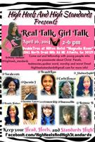 """High Heels and High Standards presents """"Real Talk,..."""