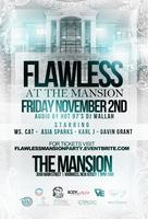 FLAWLESS at The Mansion