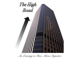 The High Road: An Evening to Rise Above Injustice