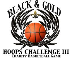 3rd Annual Black & Gold Hoops Charity Challenge