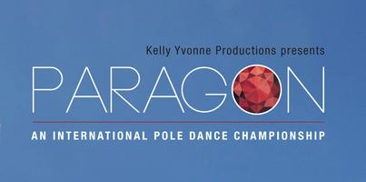 PARAGON - An International Pole Dance Championship