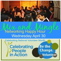 Mix&Mingle Happy Hour Celebrating National Volunteer...