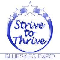 Strive to Thrive Blueskies Expo