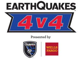 Earthquakes 4v4 Presented by Wells Fargo