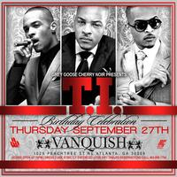 AG Entertainment Presents: : T.I. Birthday Celebration...
