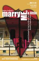"""Stephen Sondheim's """"Marry Me, a Little""""  Sunday, May..."""