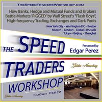 The Speed Traders Workshop 2014 New York: How Banks,...