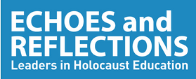Echoes and Reflections: Leaders in Holocaust Education