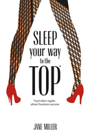 Jane Miller's Book Launch Party: Sleep Your Way to the...