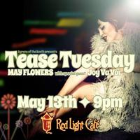 Tease Tuesday Burlesque: May Flowers