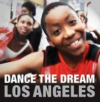 Dance the Dream Los Angeles