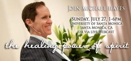 The Healing Power of Spirit - Live Event - JULY 27,...