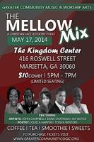 The MELLOW Mix: A Christian Jazz & Poetry Event