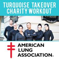 Turquoise Takeover Charity Workout for the American Lun...