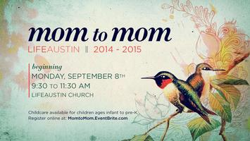 LifeAustin Mom to Mom 2014-2015