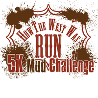 """How the West was Run"" 5K Mud Challenge"