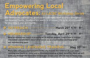 Empowering Local Advocates: An LACBC Workshop Series -...