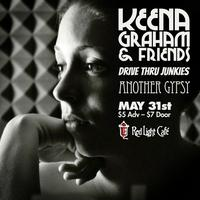 Keena Graham & Friends with Drive Thru Junkies +...